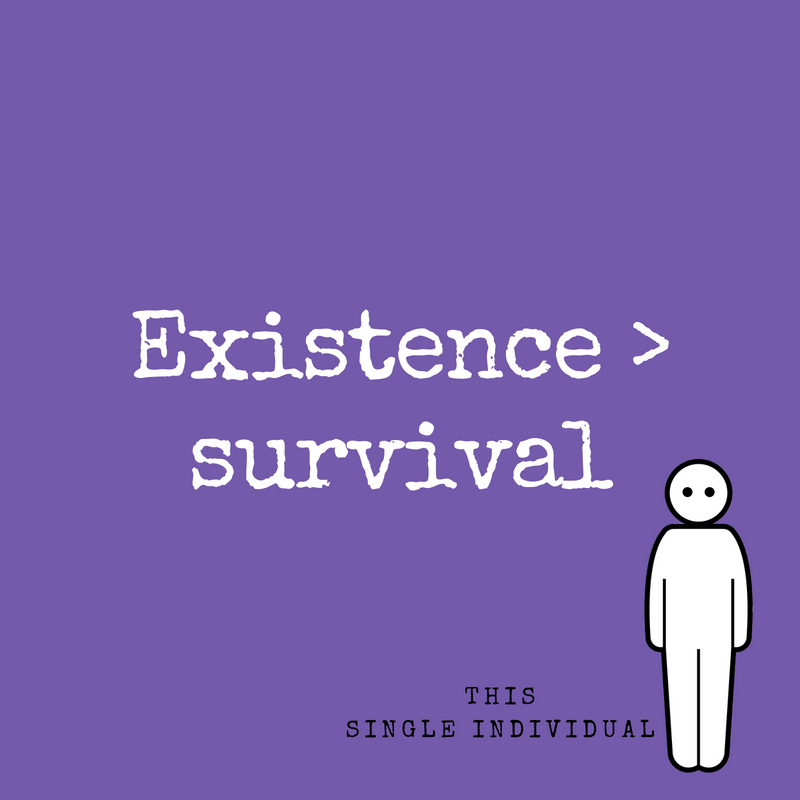 Existence _ survival